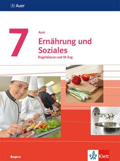 Auer Ernährung und Soziales 7. Ausgabe Bayern