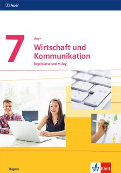 Auer Wirtschaft und Kommunikation 7. Ausgabe Bayern