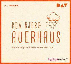 Auerhaus von Bjerg,  Bov, Hrdina,  Lisa, Letkowski,  Christoph, u.v.a., Weil,  Anton