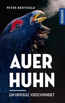 Auerhuhn von Berthold,  Peter