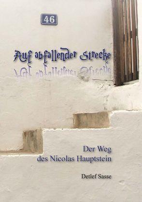 Auf abfallender Strecke von Sasse,  Detlef, Wittgenstein Verlag