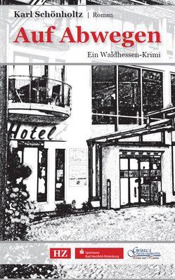 Auf Abwegen von Schönholtz,  Karl