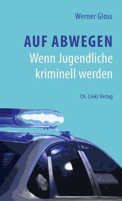Auf Abwegen von Gloss,  Werner