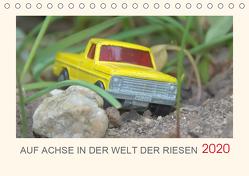 Auf Achse in der Welt der Riesen (Tischkalender 2020 DIN A5 quer) von Uffmann,  Frank
