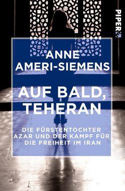 Auf bald, Teheran von Ameri-Siemens,  Anne