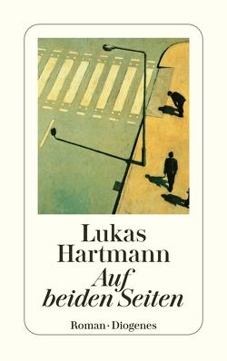 Auf beiden Seiten von Hartmann,  Lukas