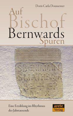 Auf Bischof Bernwards Spuren von Doussemer,  Doris Carla