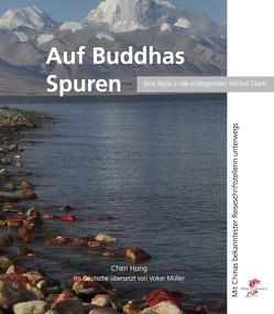 Auf Buddhas Spuren von CHEN,  HONG