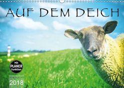 AUF DEM DEICH (Wandkalender 2018 DIN A3 quer) von NORDLICHT,  k.A.