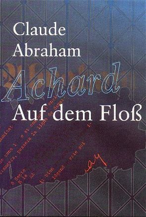 Auf dem Floss von Abraham,  Claude, Lenhartz,  Christoph, Rathmann,  Bernd