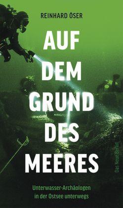 Auf dem Grund des Meeres von Öser,  Reinhard