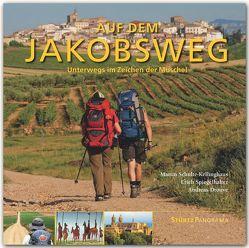 Auf dem Jakobsweg – Unterwegs im Zeichen der Muschel von Drouve,  Andreas, Schulte-Kellinghaus,  Martin, Spiegelhalter,  Erich