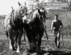 Auf dem Land von Krausz,  Tom
