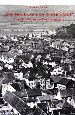 """""""Auf dem Land und in der Stadt"""" von Mörz,  Stefan"""