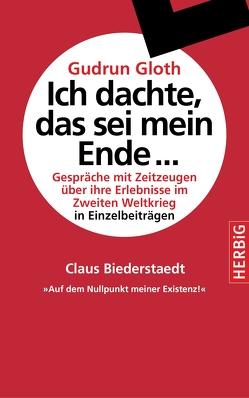 Auf dem Nullpunkt meiner Existenz von Biederstaedt,  Claus, Gloth,  Gudrun