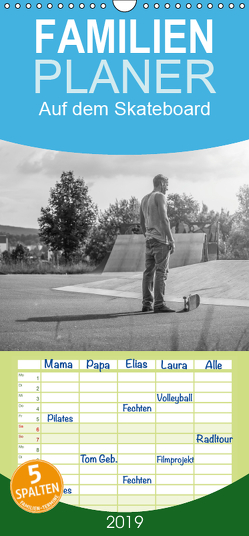 Auf dem Skateboard – Familienplaner hoch (Wandkalender 2019 , 21 cm x 45 cm, hoch) von Wenk,  Michael