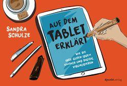 Auf dem Tablet erklärt von Schulze,  Sandra