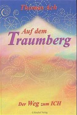 Auf dem Traumberg von Ach,  Thomas