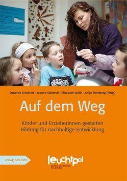 Auf dem Weg von Salewski,  Yvonne, Schubert,  Susanne, Späth,  Elisabeth, Steinberg,  Antje