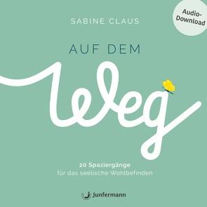 Auf dem Weg von Claus,  Sabine, Krause,  Thomas, Vollmer,  Jule