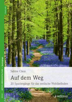 Auf dem Weg von Claus,  Sabine