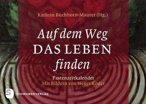 Auf dem Weg das Leben finden von Buchhorn-Maurer,  Kathrin