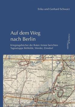 Auf dem Weg nach Berlin von Schwarz,  Erika, Schwarz,  Gerhard