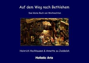 Auf dem Weg nach Bethlehem von Annette zu Jeddeloh,  Heinrich Hochhausen (Fotograf), Hochhausen,  Heinrich