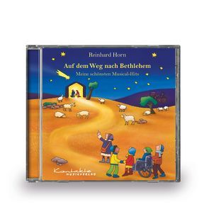 Auf dem Weg nach Bethlehem – Meine schönsten Musical-Hits von Horn,  Reinhard