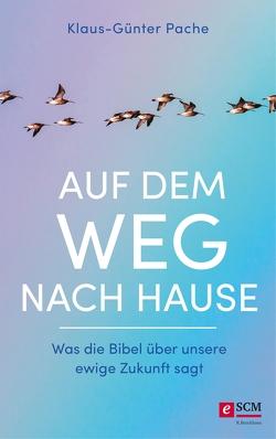 Auf dem Weg nach Hause von Pache,  Klaus-Günter