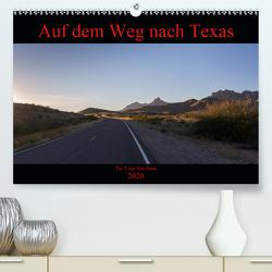 Auf dem Weg nach Texas (Premium, hochwertiger DIN A2 Wandkalender 2020, Kunstdruck in Hochglanz) von vinne90