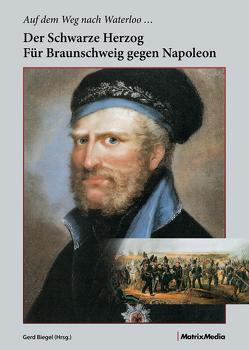 Auf dem Weg nach Waterloo von Biegel,  Gerd