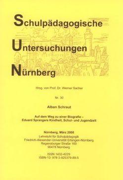 Auf dem Weg zu einer Biografie von Sacher,  Werner, Schraut,  Alban