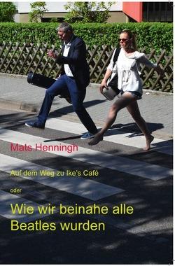 Auf dem Weg zu Ike's Café von Henningh,  Mats