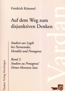 Auf dem Weg zum disjunktiven Denken von Kümmel,  Friedrich