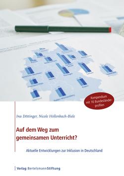 Auf dem Weg zum gemeinsamen Unterricht? von Döttinger,  Ina, Hollenbach-Biele,  Nicole