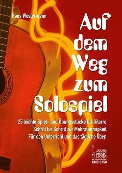 Auf dem Weg zum Solospiel von Westermeier,  Hans