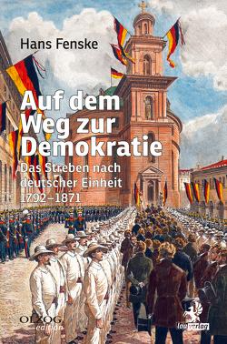 Auf dem Weg zur Demokratie von Fenske,  Hans