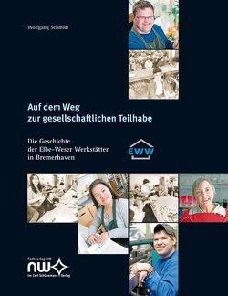 Auf dem Weg zur gesellschaftlichen Teilhabe von Schmidt,  Wolfgang