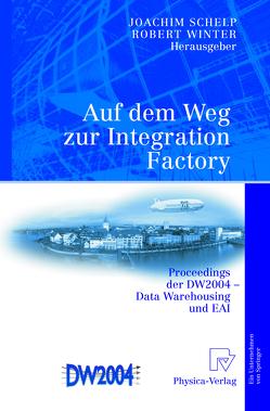 Auf dem Weg zur Integration Factory von Schelp,  Joachim, Winter,  Robert