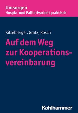 Auf dem Weg zur Kooperationsvereinbarung von Bayerischer Hospiz- und Palliativverband, Gratz,  Margit, Kittelberger,  Frank, Rösch,  Erich