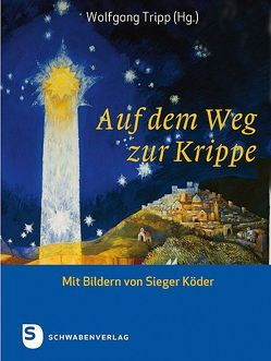 Auf dem Weg zur Krippe von Tripp,  Wolfgang