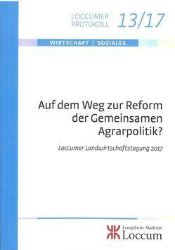 Auf dem Weg zur Reform der Gemieinsamen Agrarpolitik? von Lange,  Joachim