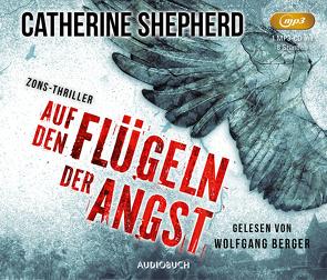 Auf den Flügeln der Angst von Berger,  Wolfgang, Shepherd,  Catherine