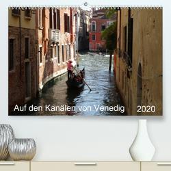 Auf den Kanälen von Venedig (Premium, hochwertiger DIN A2 Wandkalender 2020, Kunstdruck in Hochglanz) von Schmidt,  Sergej