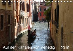 Auf den Kanälen von Venedig (Tischkalender 2019 DIN A5 quer) von Schmidt,  Sergej
