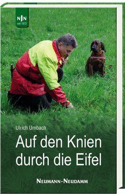 Auf den Knien durch die Eifel von Umbach,  Ulrich