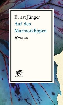 Auf den Marmorklippen von Jünger,  Ernst
