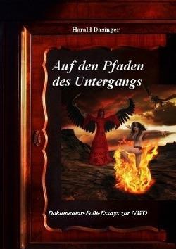 Auf den Pfaden des Untergangs von Dasinger,  Harald