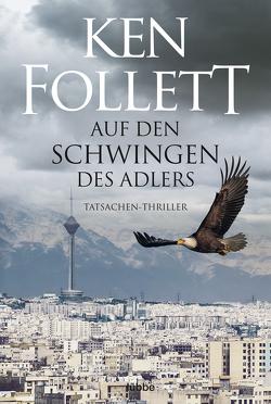 Auf den Schwingen des Adlers von Follett,  Ken